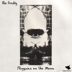 Rae Grebby is a master of cut n paste music. Taking sounds from a wide variety of sources, he manipulates, destroys, cuts up and arranges them into beautifuly sculpted peices of truly inspired music. Penguins on the Moon is his first solo release on Tegleg Records / Tegleg Digital.